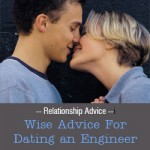 Wise Advice For Dating an Engineer