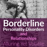 Borderline personality disorders dating relationships.
