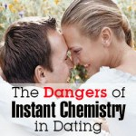 The Dangers of Instant Chemistry in Dating