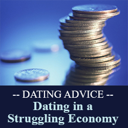 Dating in a Struggling Economy