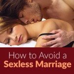 Memo to Men How to Avoid a Sexless Marriage
