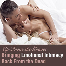 How to Get Intimacy Back in a Marriage