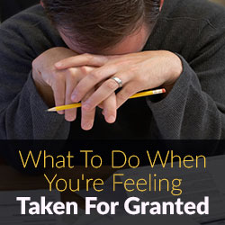 Taken for Granted in a Relationship